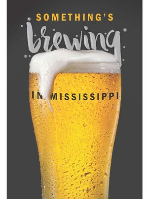 Subscriber-exclusive section takes a closer look at Mississippi's craft beer scene.