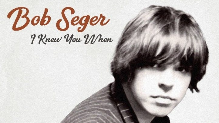 """Cover of Bob Seger's new album, """"I Knew You When"""""""
