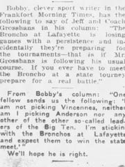 """By 1923, rivals were calling Lafayette Jeff teams by the Broncho name. The Lafayette Journal & Courier's """"On the Level"""" sport column quoted Bobby Starr, """"clever sport writer in the Frankfort Morning Times,"""" making reference to Bronchos in the Feb. 1, 1923, edition, a year after Jeff coach Fritz Grosshans first called his team a group of fighting Bronchos."""