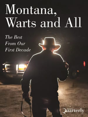 """""""Montana, Warts and All"""""""