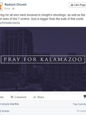 "Richland-based Radiant Church posted an image with the words, ""Pray for Kalamazoo,"" following the shootings. It's been shared thousands of times."