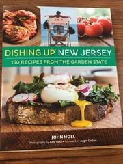 """Dishing Up New Jersey"" (Storey Publishing, May 2016, $19.95 paper) by John Holl."