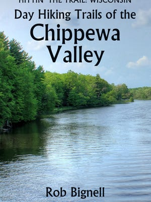 "The new book ""Day Hiking Trails of the Chippewa Valley,"" published by Atiswinic Press, describes more than 100 hiking trails in Wisconsin's Eau Claire, Chippewa, Dunn and Pepin counties."