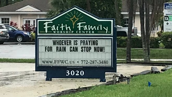 A sign in front Faith Family Worship Center about the rain. May 22, 2018, is the 10th day in a row it has rained in Martin County.