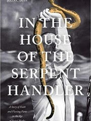 """""""In The House of the Serpent Handler"""" by Julia C. Duin. Image courtesy of University of Tennessee Press."""