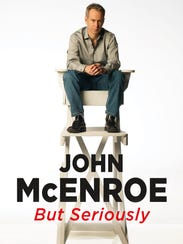 'But Seriously' by John McEnroe