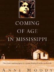 Anne Moody wrote her memoir about growing up in her