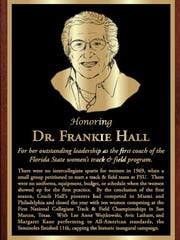 Dr. Frankie Hall was the first women's head coach at Florida State. She coached the 1969 women's track and field team.