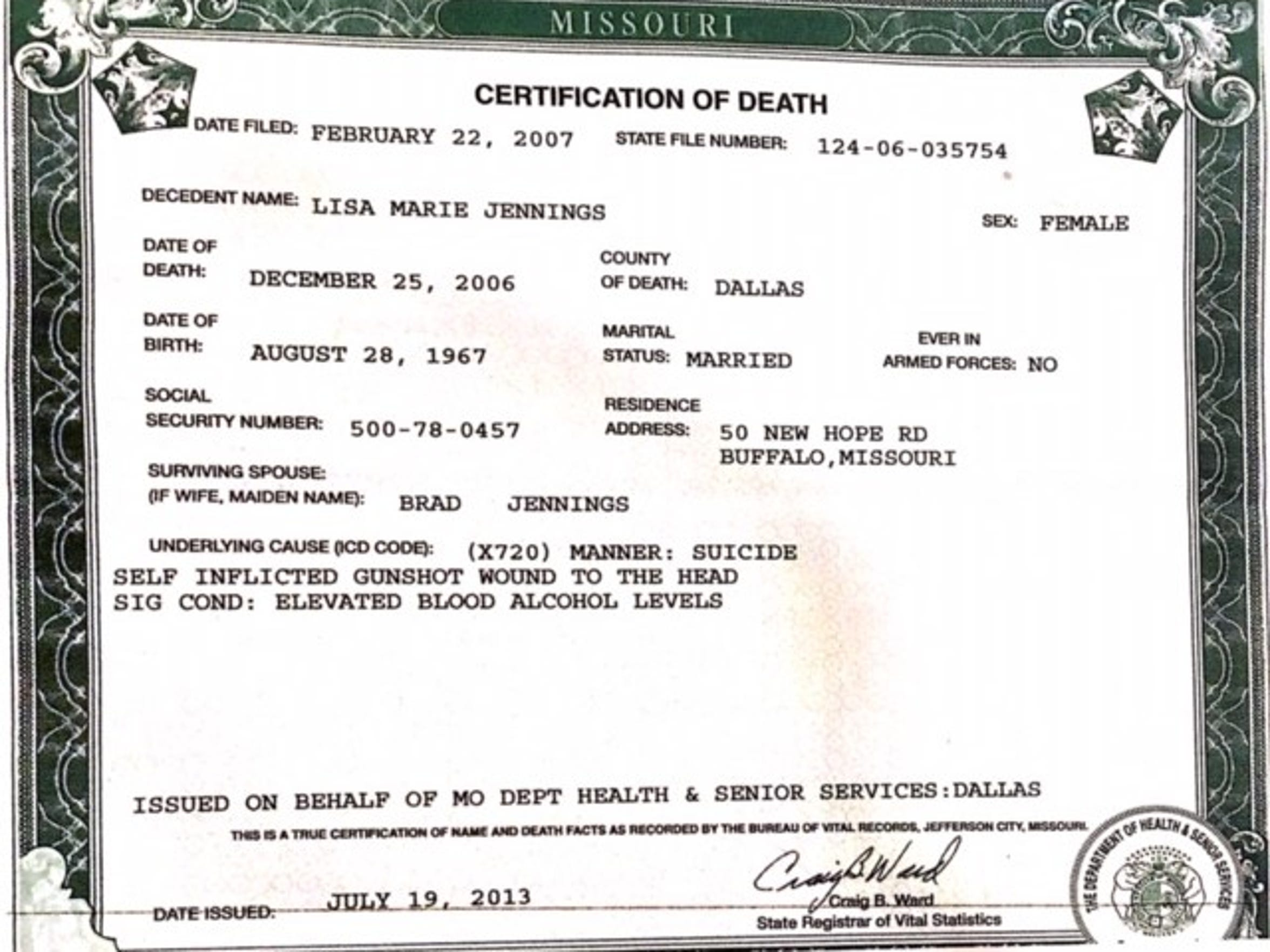 Lisa Jennings' death certificate states she died from a self-inflicted gunshot wound to the head.
