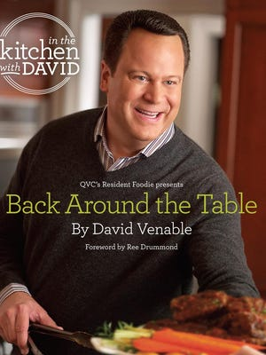 """David Venable's cookbook, """"Back Around the Table."""""""