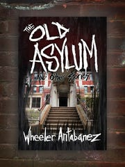 """Dark Ink Press will reissue Montclair resident Wheeler Antabanez' """"The Old Asylum and Other Stories"""" this summer, with Overbrook Hospital photographs and stories inspired by the Essex County Hospital Center in Cedar Grove."""