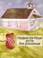 """Margaret the Mouse and the Pink Schoolhouse"" is a"