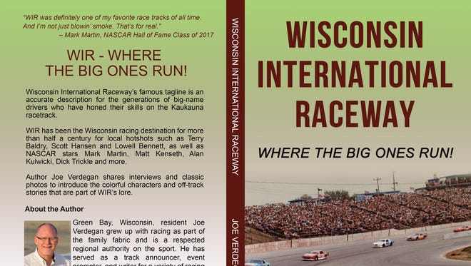 Green Bay writer Joe Verdegan's latest book chronicles the history of Wisconsin International Raceway in Kaukauna.