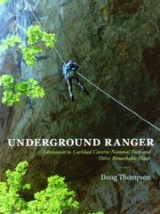 "Author Doug Thompson  will discuss his book,  ""Underground Ranger: Adventures in Carlsbad Caverns National Park and Other Remarkable Places,"" published by University of New Mexico Press."