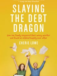 "Cherie Lowe's  first book ""Slaying the Debt Dragon"""