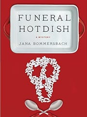 The cover of Funeral Hotdish by Jana Bommersbach, which