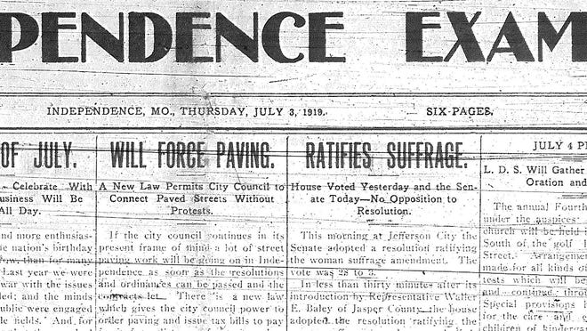 July 3, 1919 - when Missouri approved the 19th Amendment - was one of the few days on which the suffrage movement made it to the top of page one in The Independence Examiner.