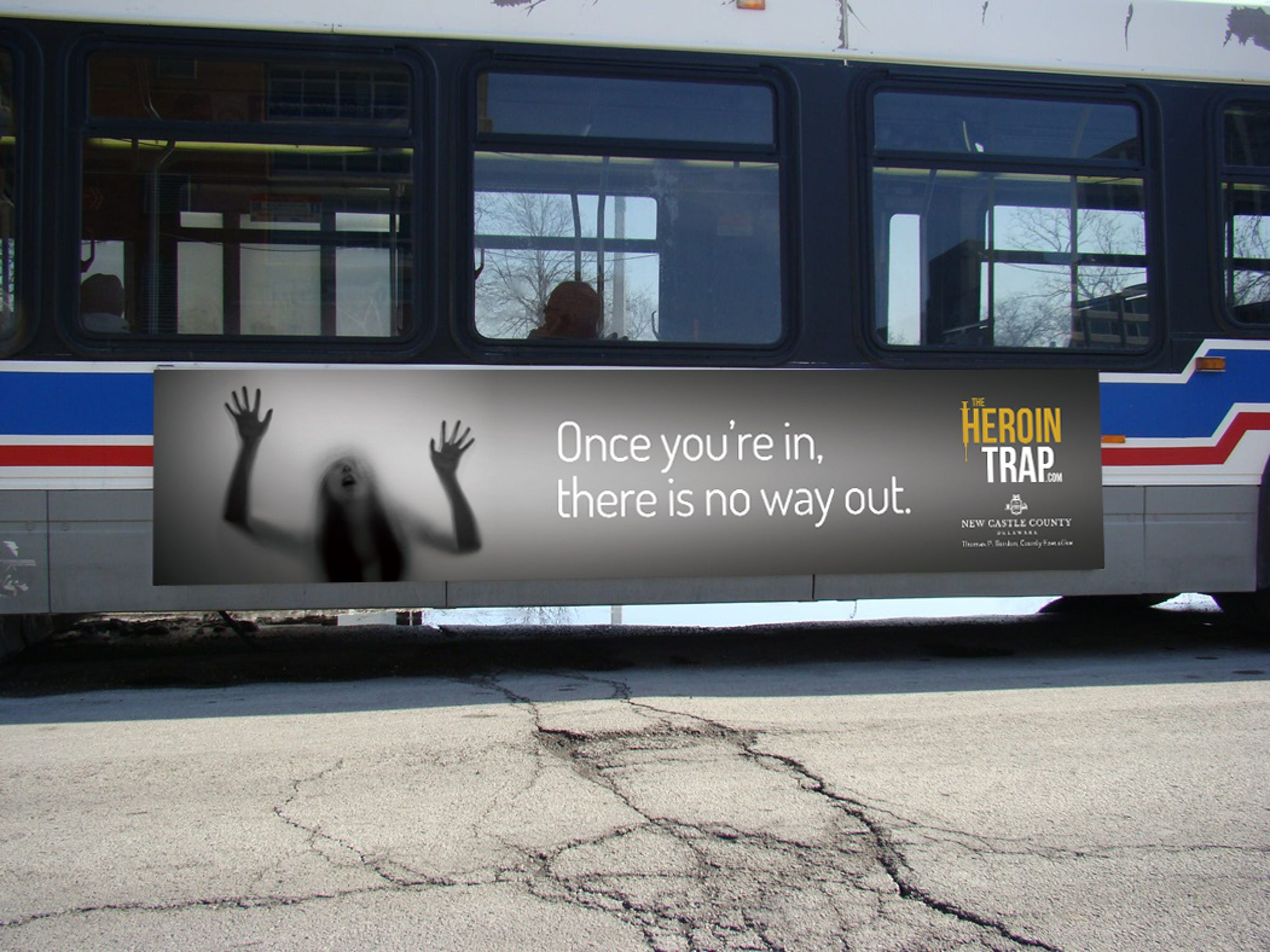 "A mockup shows how New Castle County will feature its ""Heroin Trap"" campaign on buses, among other outlets."
