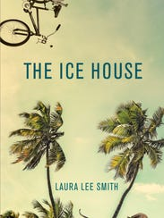 "Book cover of ""The Ice House"" by Laura Lee Smith."