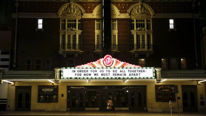 The Paramount Theatre marquee had a message for our times on March 18.