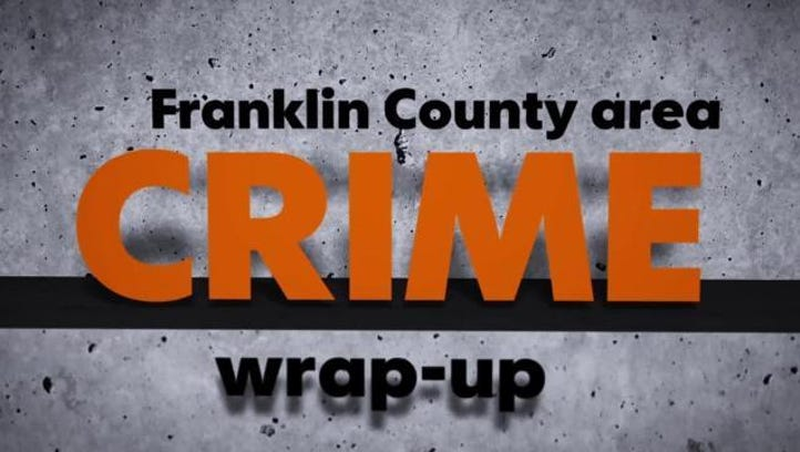 Here's the latest crime in Franklin County
