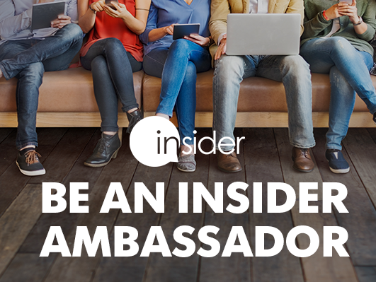 Apply to be one of our first Insider Ambassadors, post about us on Facebook, and get rewarded!