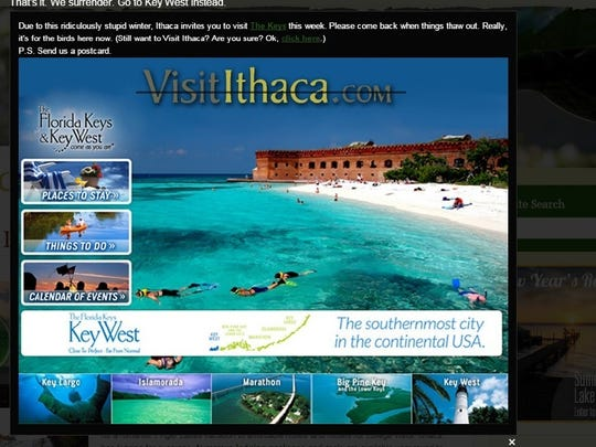 A tongue-in-cheek message on the website of the Ithaca-Tompkins County Convention and Visitors Bureau this week suggested visiting Ithaca later, during warm weather, and going to the Florida Keys now.