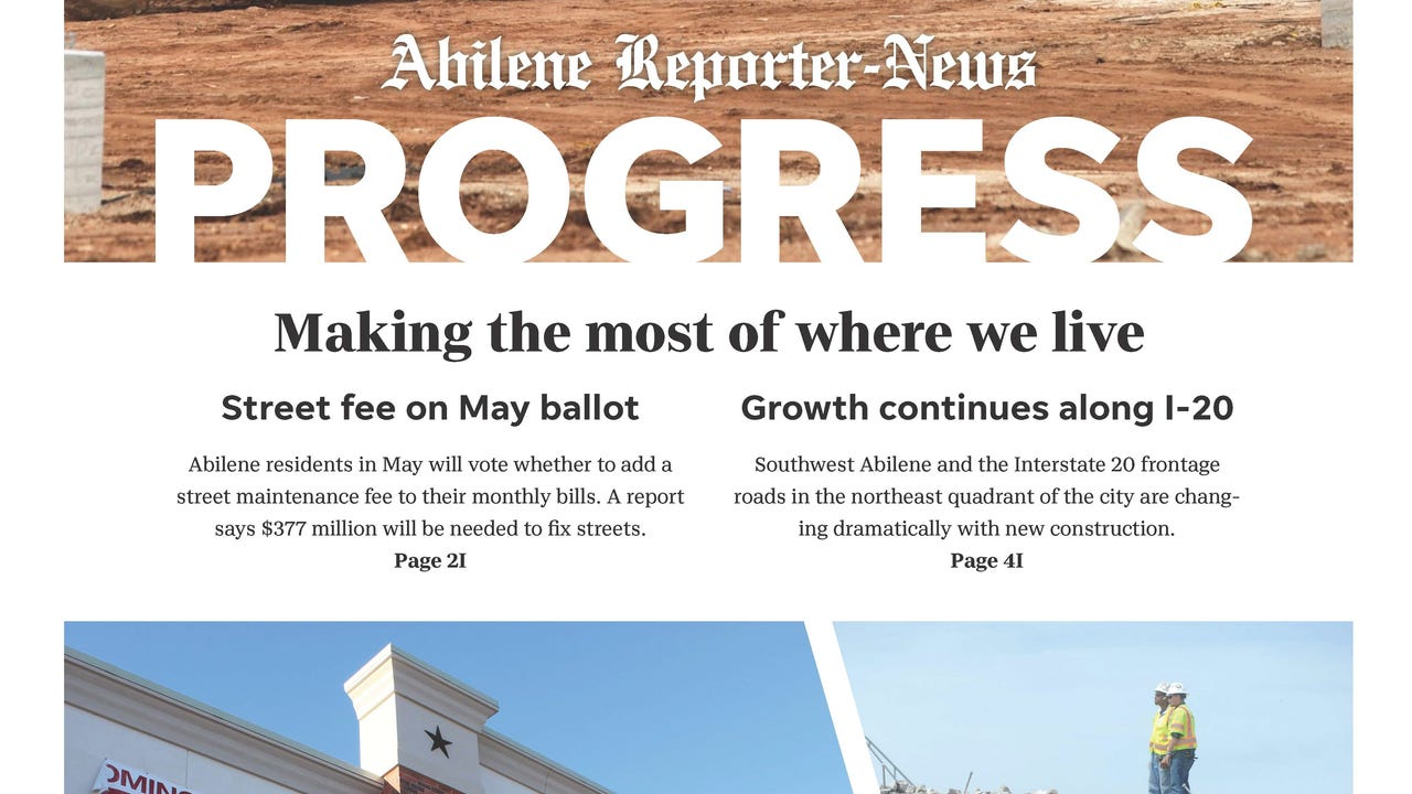 What's going on in Abilene, and what's ahead for the city? Abilene Reporter-News staff writers and guest columnists share interesting findings in our annual Progress edition. The 40-page special section coming Sunday, March 25, 2018, focuses on long-term planning, the arts, education, health care and improving our city.