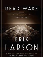 """Dead Wake"" by Erik Larson."