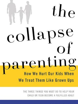 """""""The Collapse of Parenting"""" by Leonard Sax."""