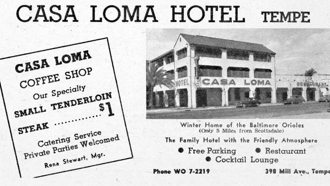 A 1957 ad for the Casa Loma Hotel reveals much about life in Tempe in the 1950s, including the fact the Baltimore Orioles stayed in the hotel during spring training at the Scottsdale ballpark.