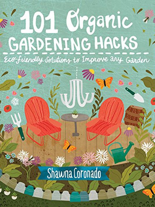 Author Shawna Coronado's hacks take perfectionsim out of gardening