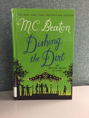 'Dishing the Dirt' by M.C. Beaton.