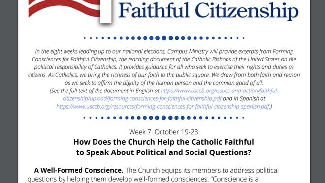 "A pamphlet titled ""Forming Consciences for Faithful Citizenship"" comes from the United States Conference of Catholic Bishops and is part of a series of excerpts from the organization's teaching document on Catholics' ""political responsibility."""