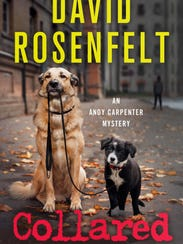 """Collared,"" a thriller by David Rosenfelt,begins with"