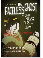 'The Faceless Ghost and Other Macabre Tales from Japan' by Lafcadio Hearn