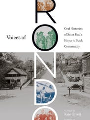"""Voices of Rondo: Oral Histories of Saint Paul's Historic"