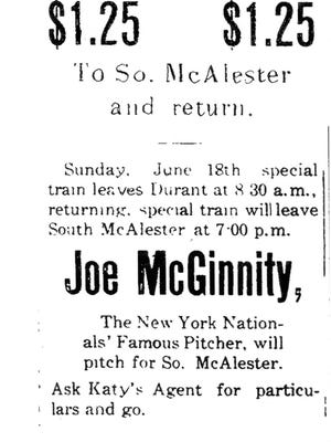 """A 1905 newspaper advertisement for a special train that transported fans of baseball pitcher Joe """"Iron Man"""" McGinnity to a game in which he played in South McAlester."""