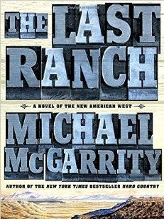 The Last Ranch, by Michael McGarrity