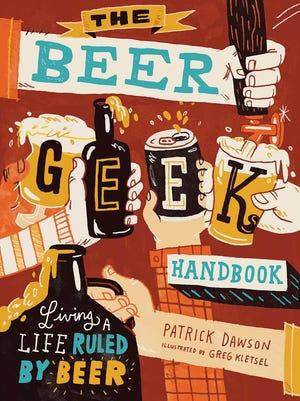 """""""The Beer Geek Handbook: Living a Life Ruled by Beer"""""""