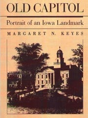 """Cover to """"Old Capitol: Portrait of an Iowa Landmark."""""""