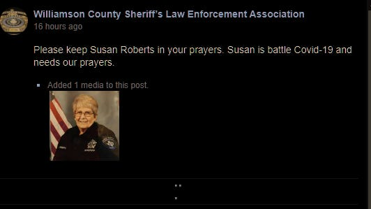 Williamson County Sheriff Officer Susan Roberts died after being hospitalized due to COVID-19.