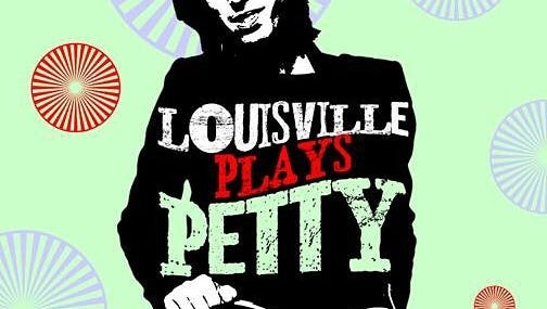 Louisville Plays Petty is an all-day festival of Tom Petty music.