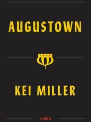 """Augustown,"" A Novel. By Kei Miller. Pantheon."