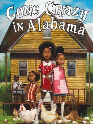 """Gone Crazy in Alabama"" by Rita Williams-Garcia."