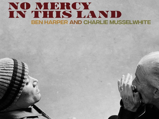 "The second album by Ben Harper and Charlie Musselwhite, ""No Mercy in This Land,"" came out March 30."
