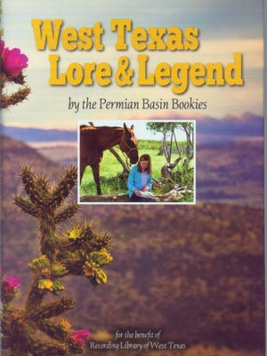 """""""West Texas Lore & Legend"""" by the Permian Basin Bookies"""
