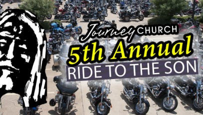 The fifth annual Ride to the Son Motorcycle Rally is set for Sunday at Journey Church, 2900 Donahue Ferry Road in Pineville. All activities, including lunch, are free.