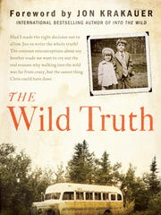 "Cover shot of The Wild Truth,"" a memoir about the life"