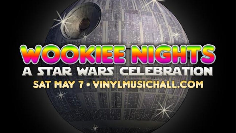"""Wookie Nights: A 'Star Wars' Celebration"" is set for"